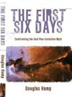 The First Six Days: the Gap Theory Debunked