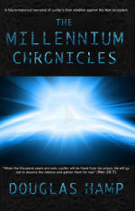 The Millennium Chronicles, a Book Three Years in the Making Now Available!!