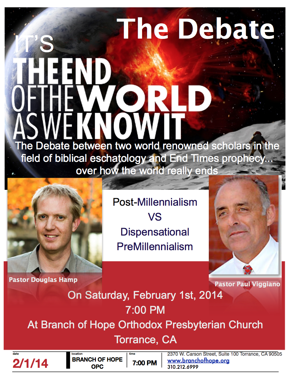 Douglas to Debate on the Topic of Premillennium vs Postmillennium, Feb 1!