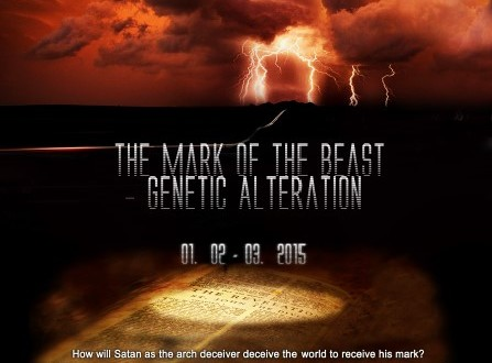 Mark of the Beast Genetic Alteration Conference Jan 2-3, Monrovia CA
